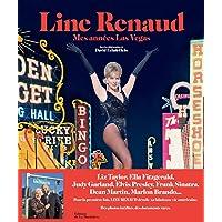 line renaud Mes années Las Vegas