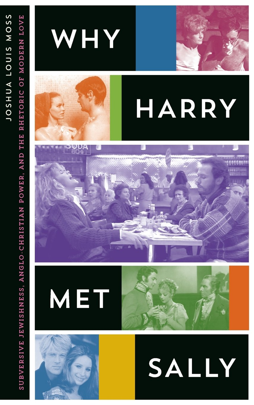 Download Why Harry Met Sally: Subversive Jewishness, Anglo-Christian Power, and the Rhetoric of Modern Love PDF
