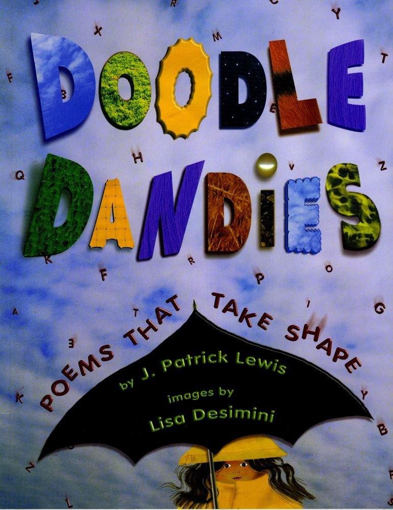 Doodle Dandies: Poems That Take Shape