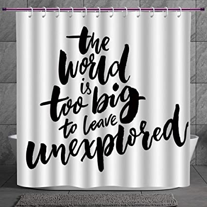 Fun Shower Curtain 20 AdventureWorld Is Too Big To Leave Unexplored Quote Motivational