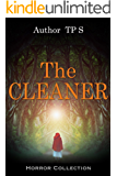 The Cleaner: Thriller & Suspense Psychological Fiction Crime Detective (Sagas Coming of Age Women's fiction Contemporary fiction Book 1)