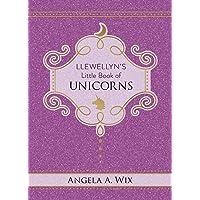 Llewellyn's Little Book of Unicorns: 9