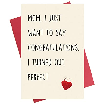 Amazon Com Funny Mother S Day Card Mom I Just Want To Say