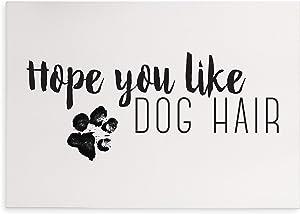 Hope You Like Dog Hair Rustic Wood Wall Sign 8x12