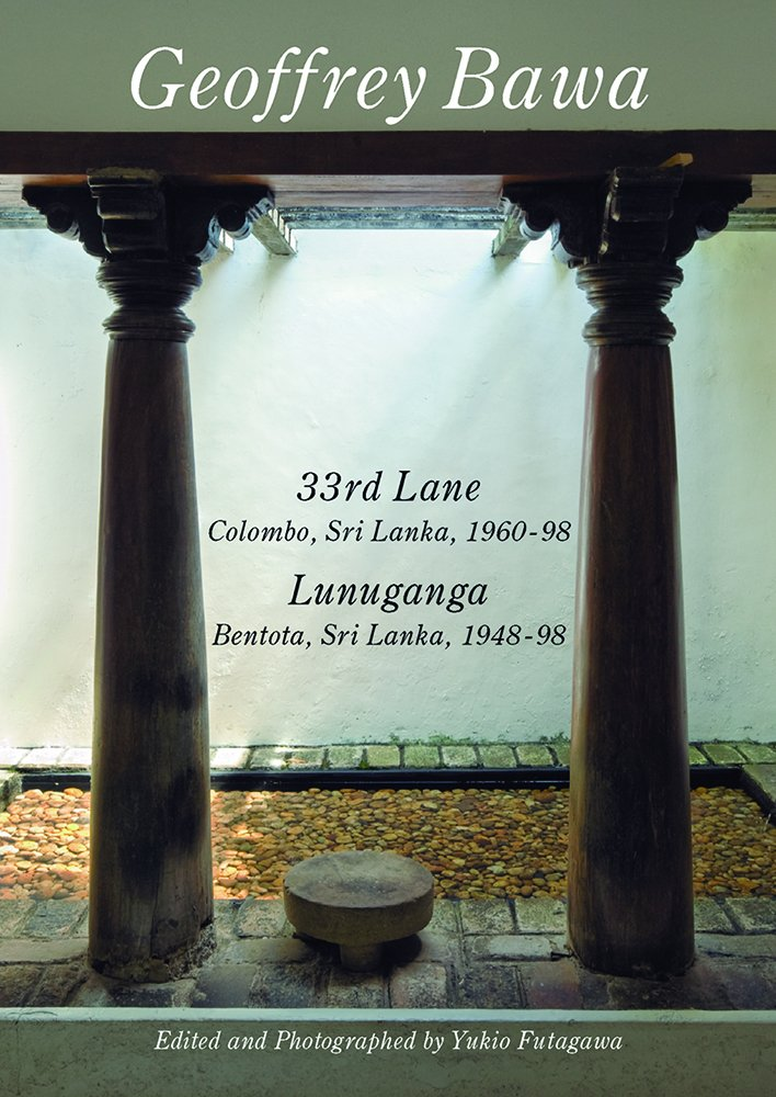 Download Geoffrey Bawa: 33rd Lane Colombo, Lunuganga Bentota. Residential Masterpieces 07 ebook