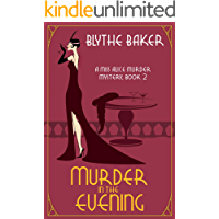 Murder in the Evening (A Miss Alice Murder Mystery Book 2)