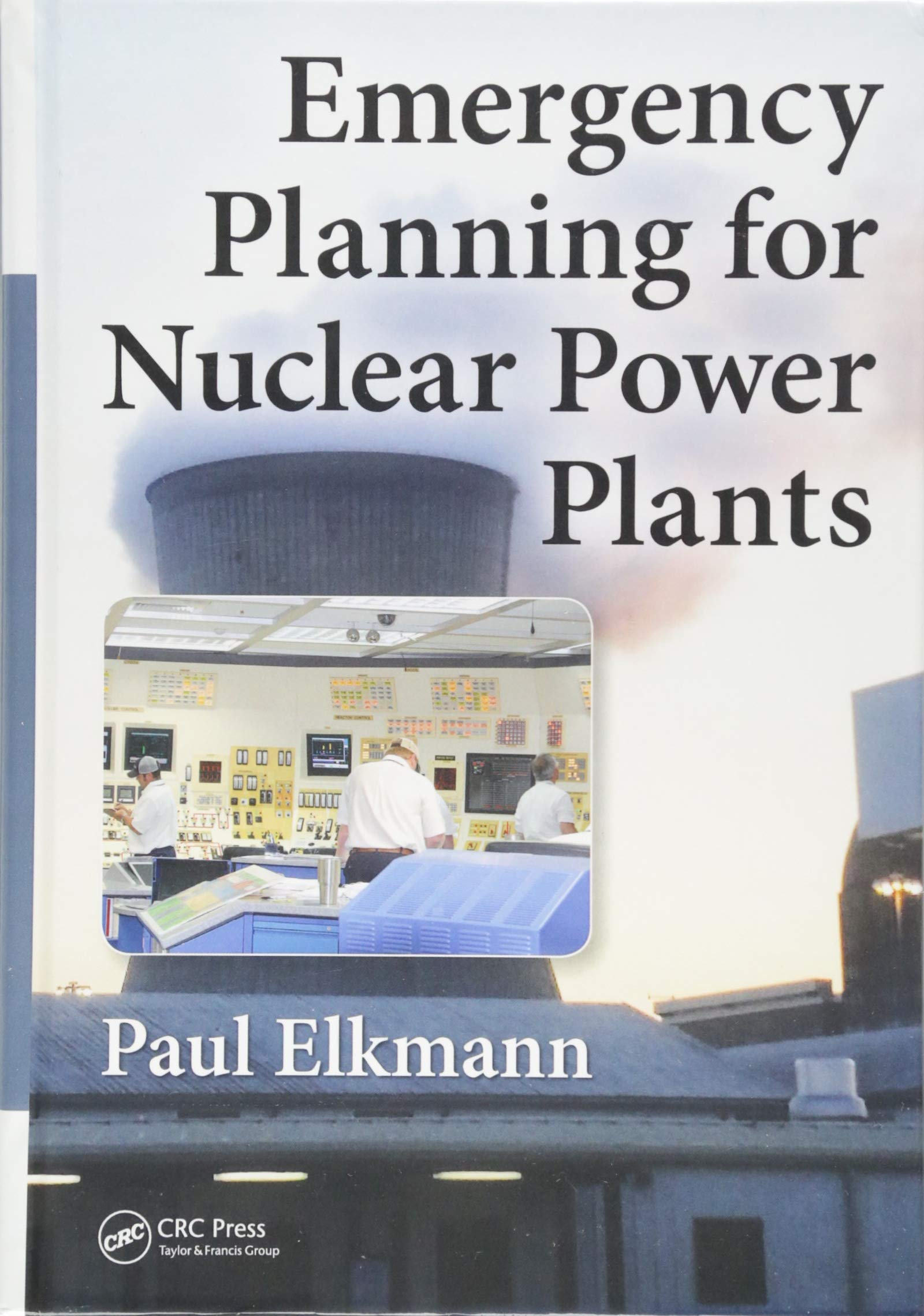 Emergency Planning for Nuclear Power Plants by Routledge