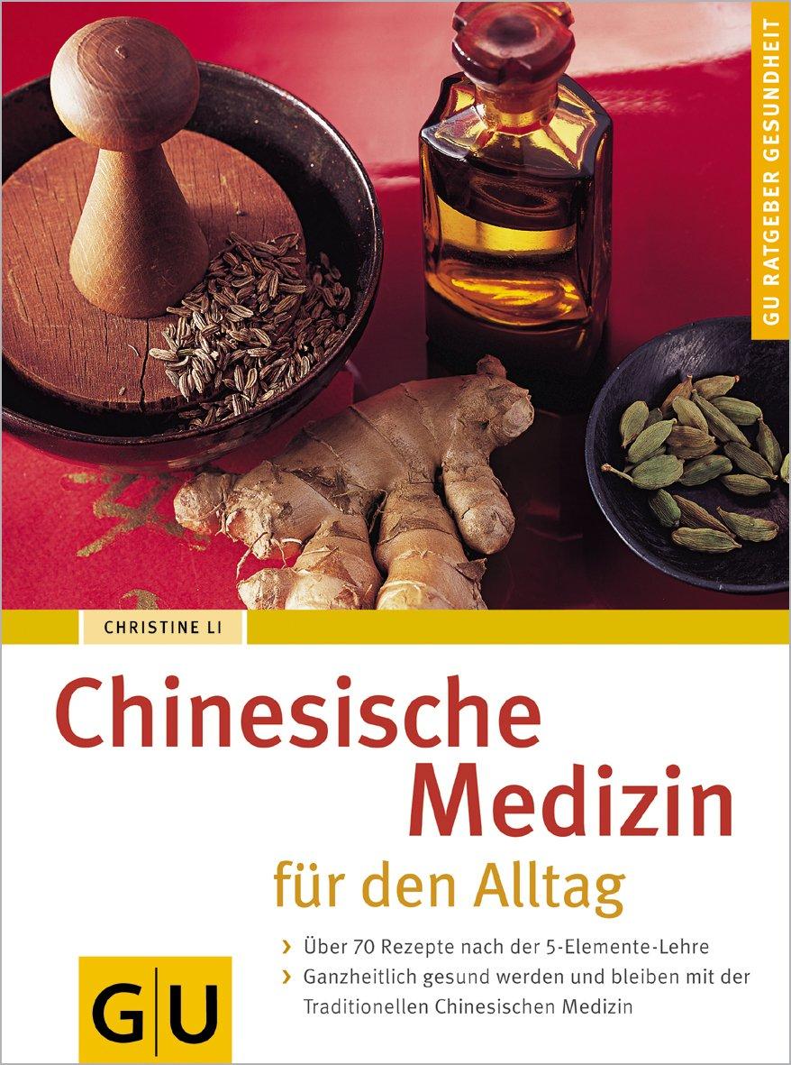 Chinesische Medizin für den Alltag: Amazon.de: Christine Li: Bücher