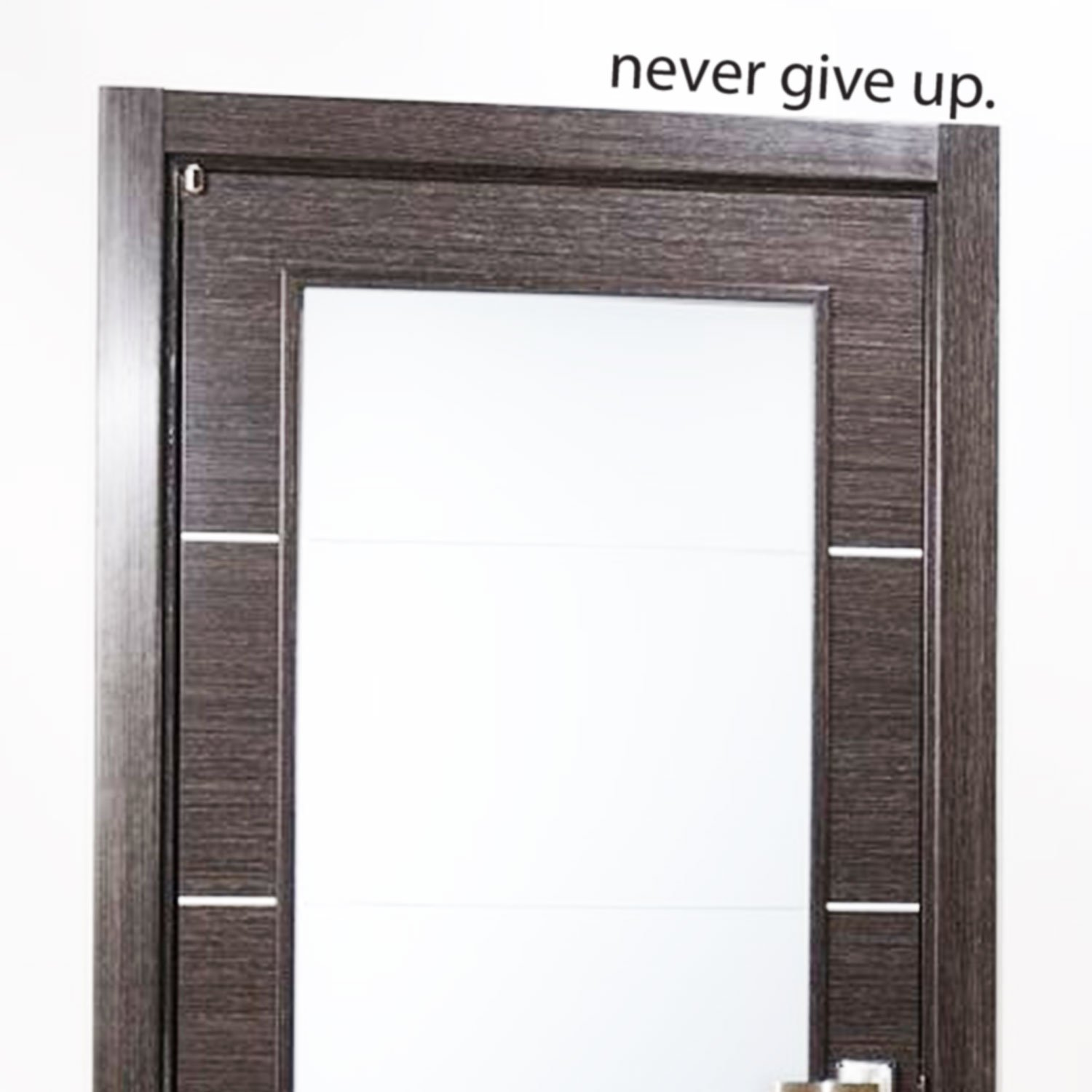 Never Give Up.. Over the Door Vinyl Wall Decal Sticker Art by Imprinted Designs (Image #2)