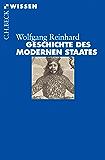Geschichte des modernen Staates: Von den Anfängen bis zur Gegenwart (Beck'sche Reihe)
