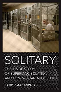 237 pelican bay prison and the rise of longterm solitary confinement