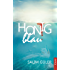 Honigblau: Roman