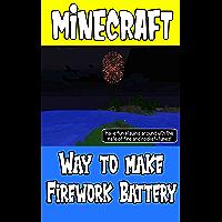 Minecraft Book: Way to make Firework Battery - Minecraft Guide