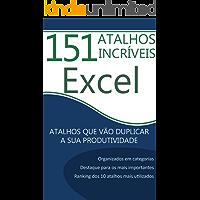 151 Atalhos Incríveis para Excel: Atalhos Que Vão Duplicar a Sua Produtividade