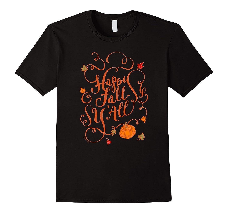 Happy Fall Y'All Autumn Fall Pumpkin Spice Shirt Hand Drawn-FL