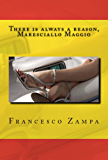 There is always a reason, Maresciallo Maggio!: Pocket Edition (Stories from the Rimini Coast Book 2) (English Edition)