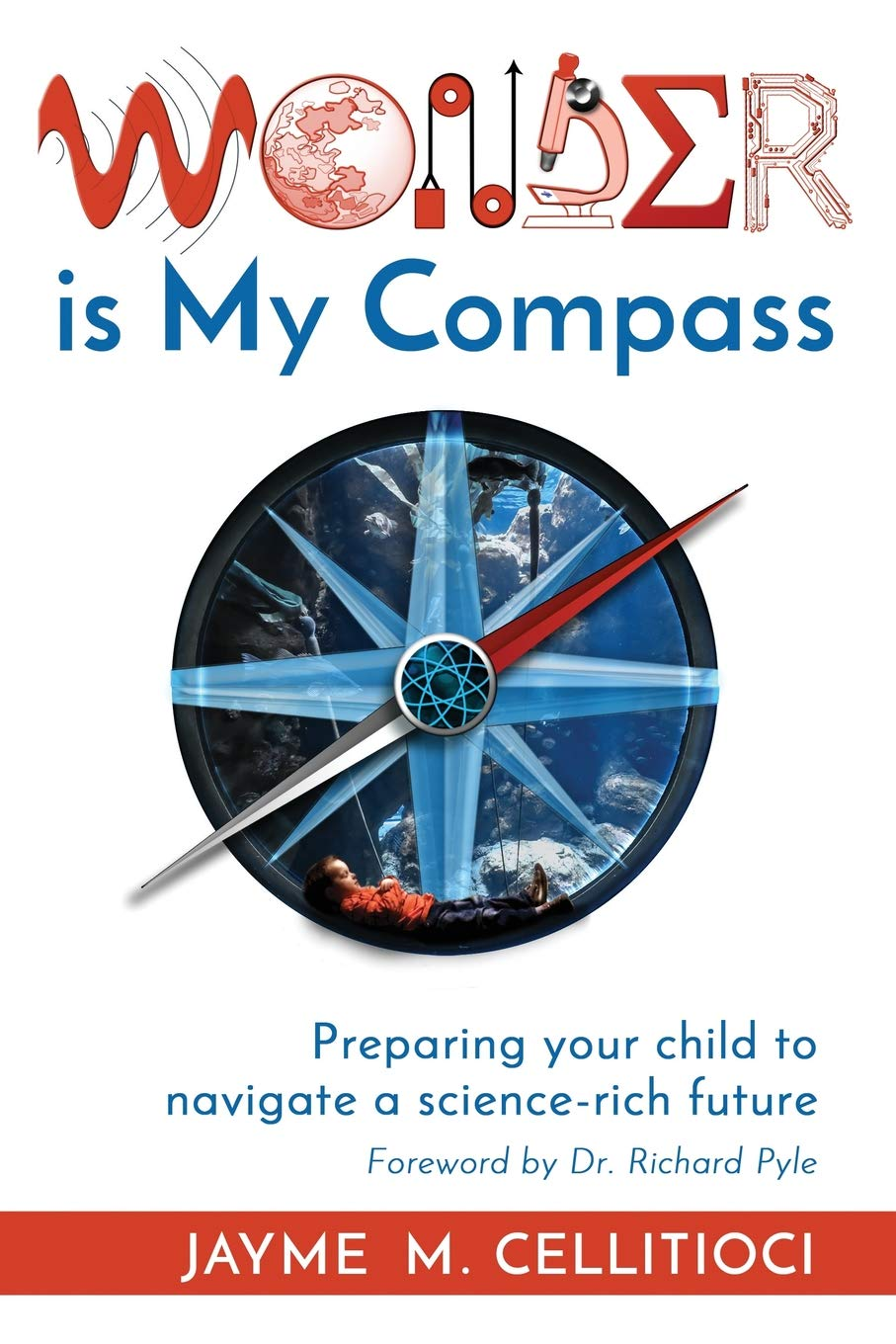 e58a7689a Wonder is My Compass  Preparing your child to navigate a science ...