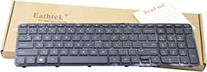 Eathtek Replacement Keyboard with Frame for HP Pavilion 17E 17-E 17-E000 17-E100 17-Exxx 17Z-E 17-E000 17-e020dx 17-e066nr 2B-07001Q110 725365-001 AER68U00310 720670-001 Series Black US Layout
