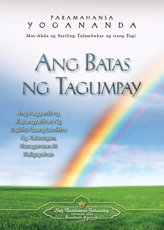 Ang Batas Ng Tagumpay - The Law of Success (Filipino) (Tagalog Edition): Paramahansa Yogananda: 9780876126776: Amazon.com: Books