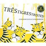 Três Tigres Tristes