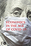 Economics in the Age of COVID-19 (MIT Press First Reads)