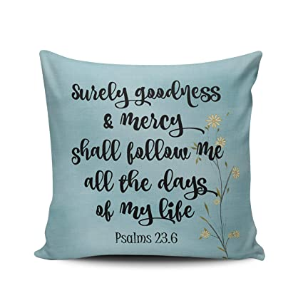 WULIHUA Throw Pillow Cases Sofa Cushion Cover Home Decoration Blue Surely Goodness and Mercy Psalms 23 Bible Verse Square Custom Pillowcase Size 20X20 ...