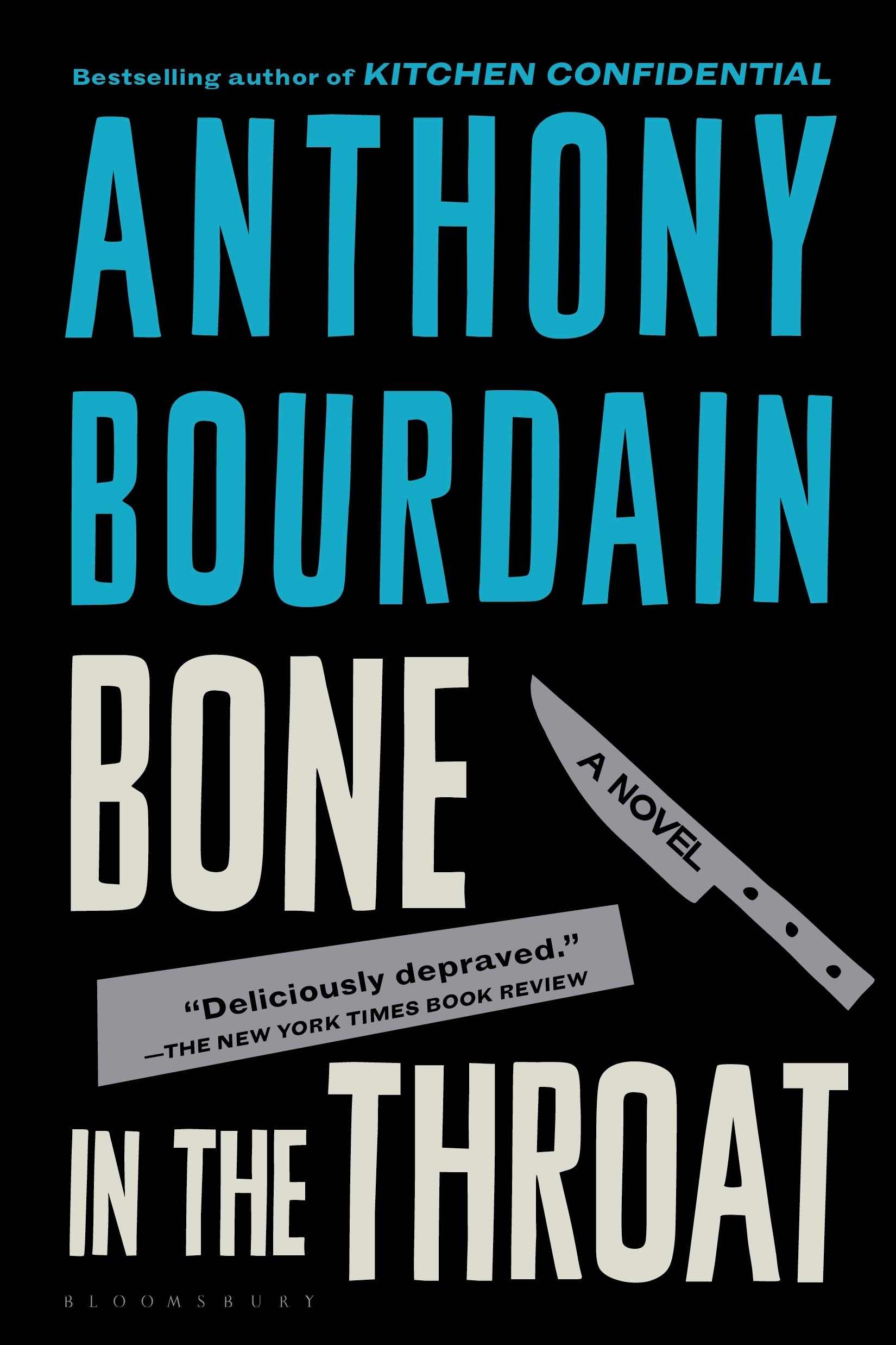 Bone in the Throat: Amazon.ca: Anthony Bourdain: Books