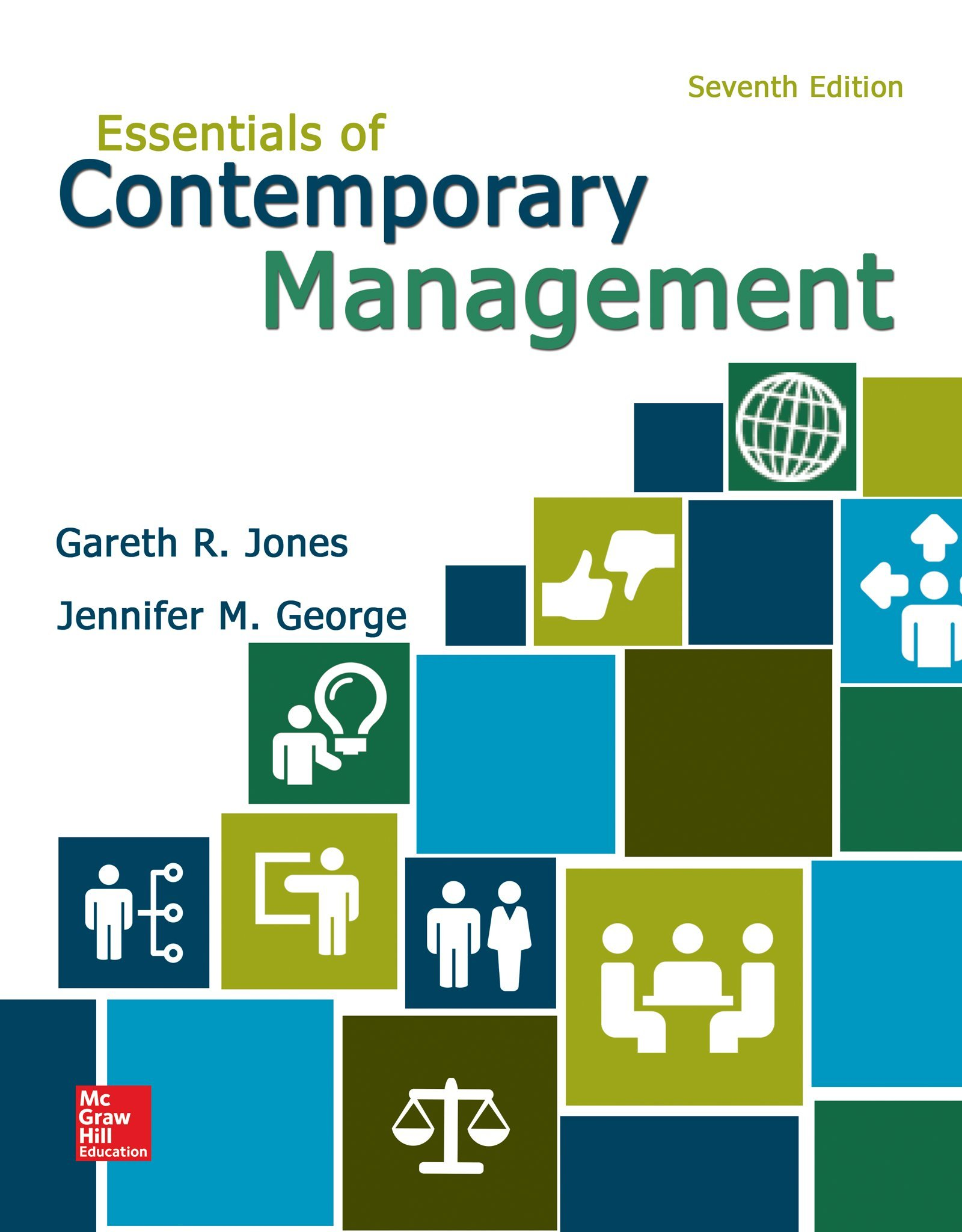 Essentials of Contemporary Management by McGraw-Hill Education
