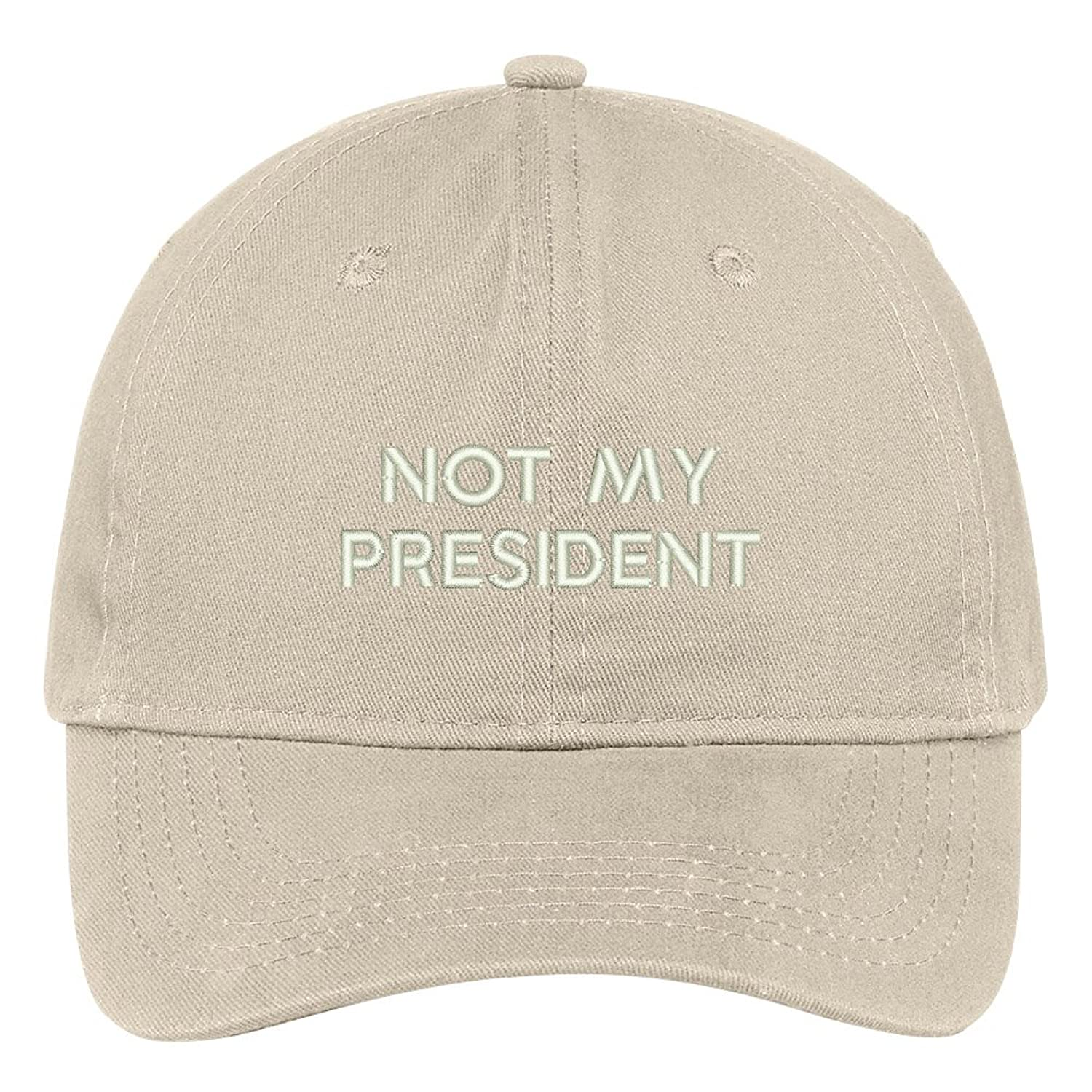 Not My President Embroidered Soft Low Profile Adjustable Cotton Cap