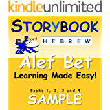 Storybook Hebrew Alef Bet Learning Made Easy!: Books 1, 2, 3 and 4 Sample (English Edition)