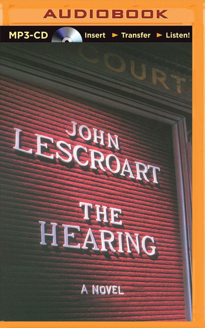 The Hearing: A Novel (Dismas Hardy Series) pdf epub