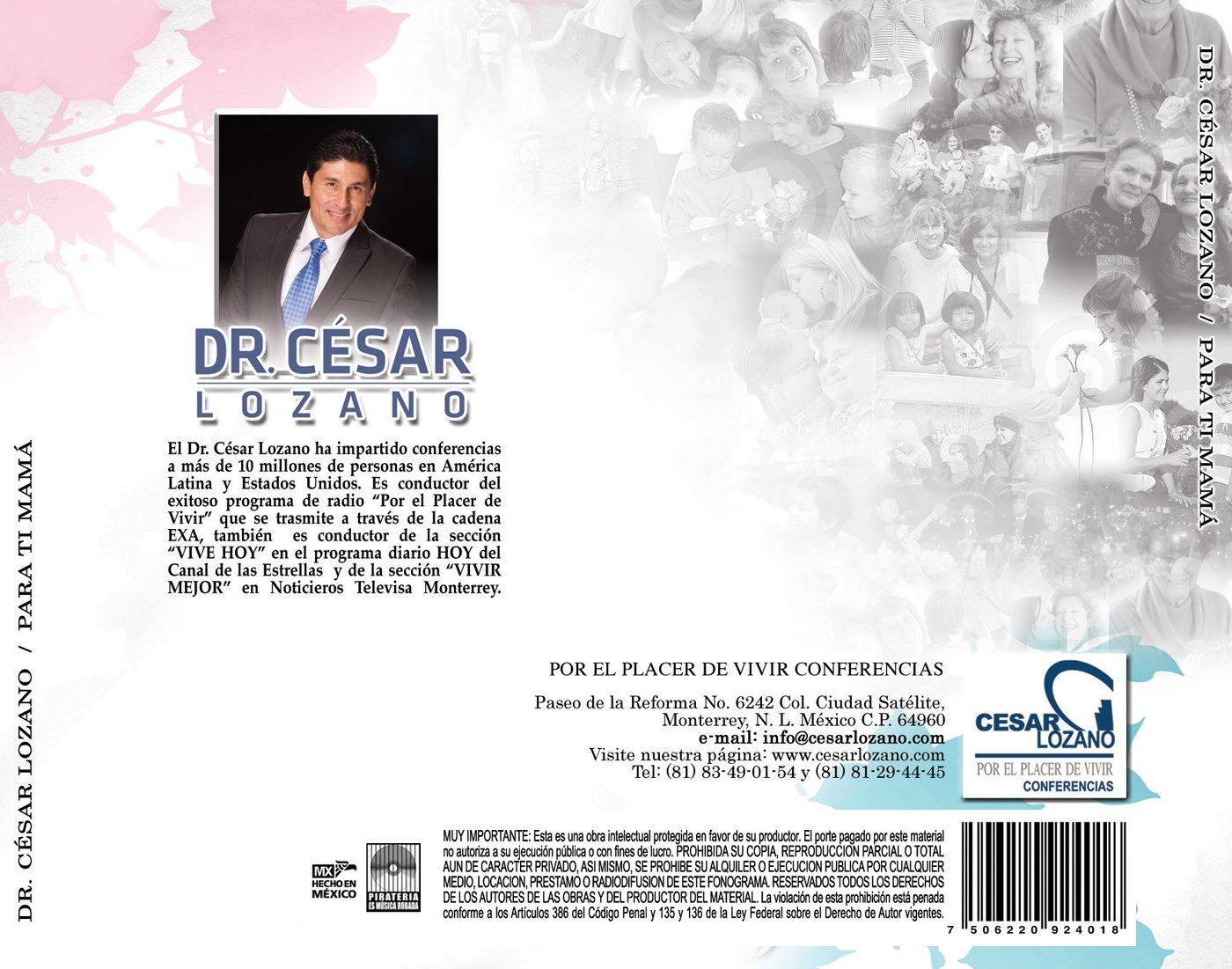 Dr. César Lozano - Para ti Mamá - Amazon.com Music