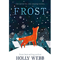 Frost (Winter Animal Stories)