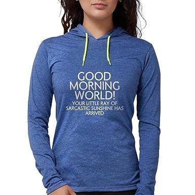 0c85b5f2 CafePress - Good Morning World Long Sleeve T-Shirt - Womens Hooded Shirt  Heather Blue
