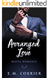 Arranged Love: Mafia Romance