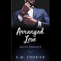 Arranged Love (Mafia Romance Book 1) (English Edition)
