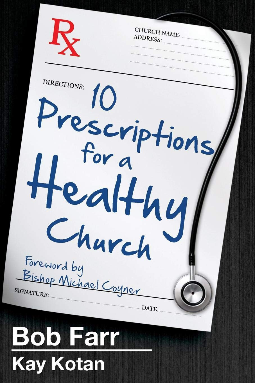 Download 10 Prescriptions for a Healthy Church pdf