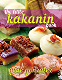 The Little Kakanin Book (Pinoy Classic Cuisine Series)