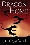Dragon Home (The Legion of Riders Book 1)