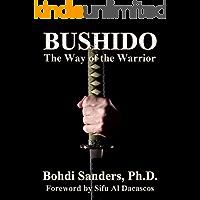 BUSHIDO: The Way of the Warrior (English Edition)