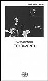 Tradimenti (Collezione di teatro Vol. 257)