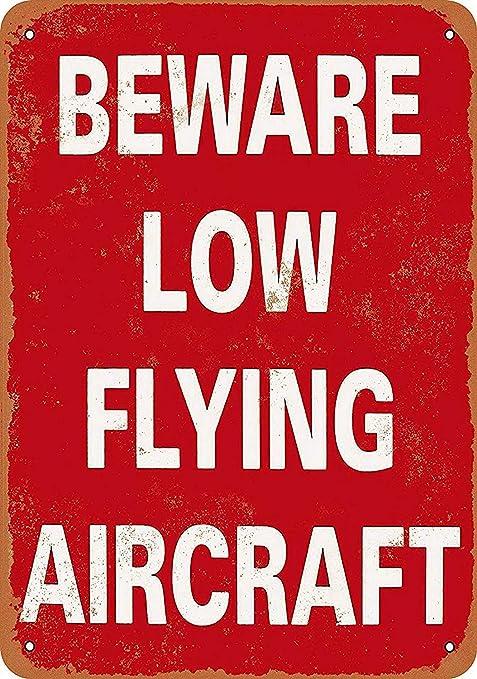 HiSign Beware Low Flying Aircraft Retro Cartel de Chapa ...