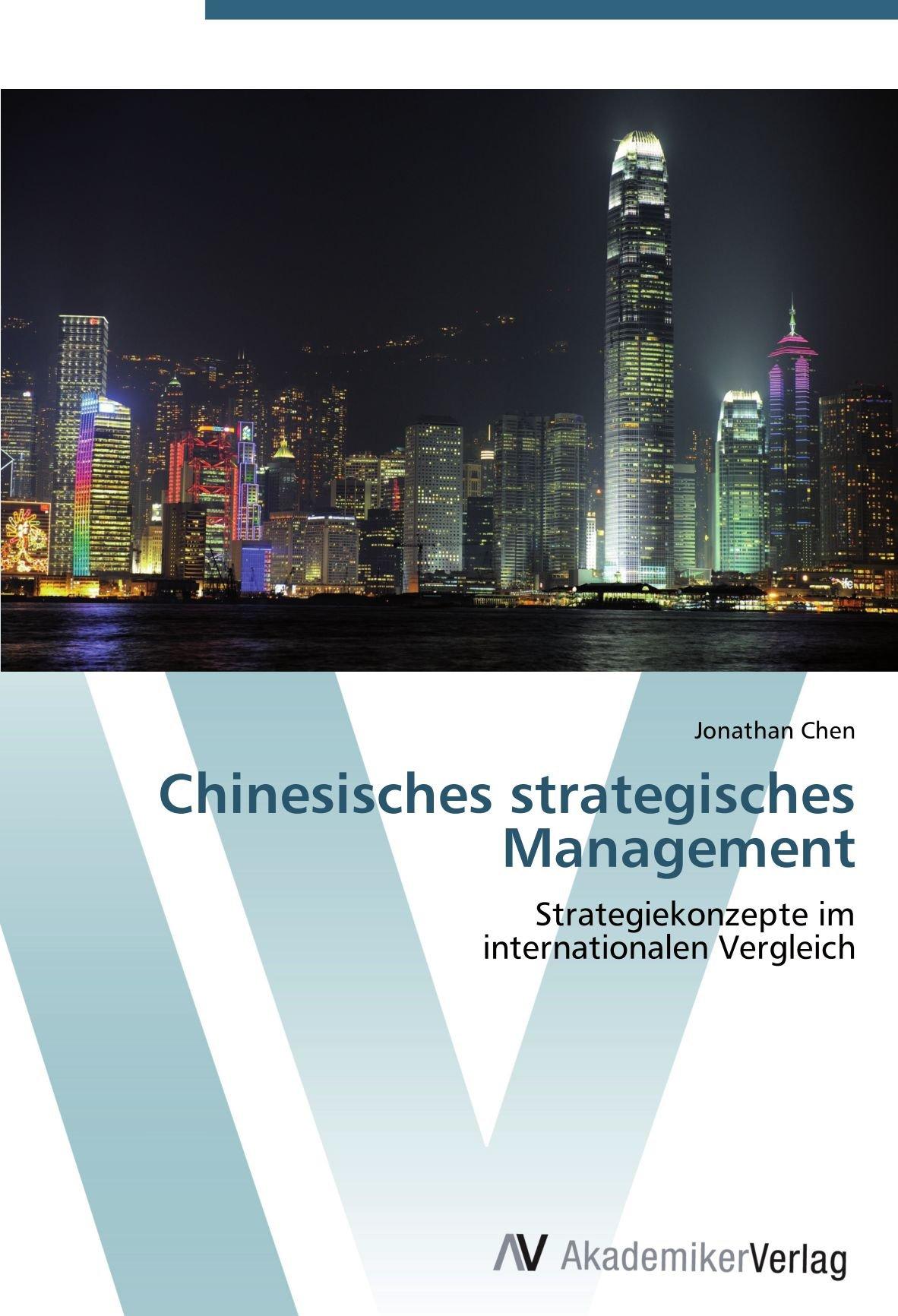 chinesisches-strategisches-management-strategiekonzepte-im-internationalen-vergleich