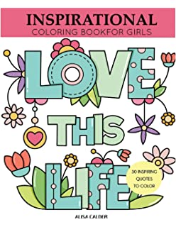 inspirational coloring book for girls inspiring quotes to color coloring books for girls - Teen Coloring Books