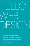 Hello Web Design: Design Fundamentals and Shortcuts for Non-Designers