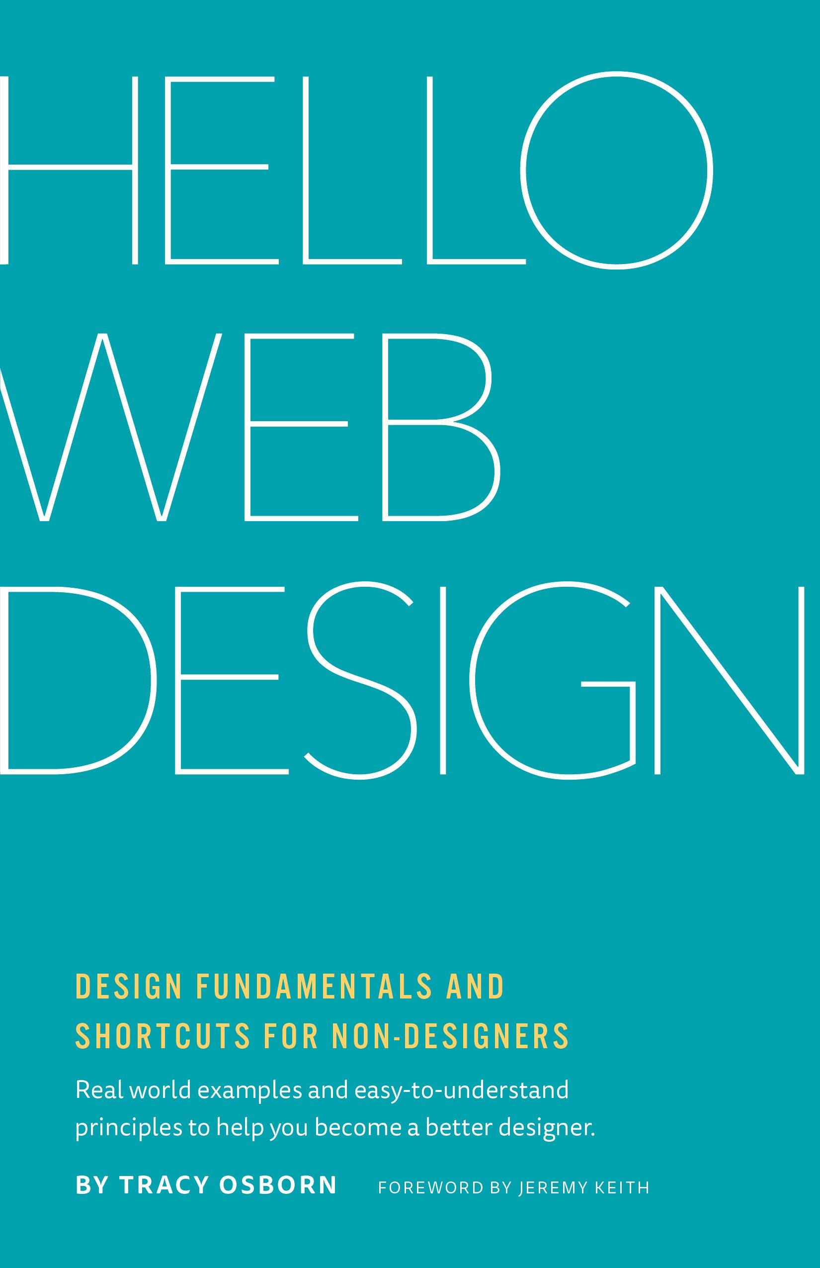 Hello web design tracy osborn 9780986365942 amazon books fandeluxe Choice Image
