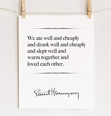 Ernest Hemingway Quote Print, Fine Art Love Quote Wall Art, Cotton Paper Various Sizes **Unframed**