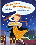 The Borrowed Hanukkah Latkes (Albert Whitman Prairie Books (Paperback))