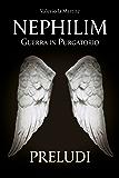 Nephilim: Guerra in Purgatorio - Preludi