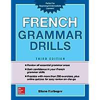 French Grammar Drills, Third Edition